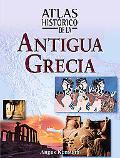 Atlas Historico De La Antigua Grecia / Historical Atlas of Ancient Greece