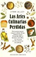 Las Artes Culinarias Perdidas
