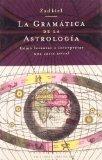 Gramatica De La Astrologia/ Grammar of Astrology (Spanish Edition)