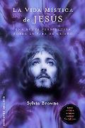 Vida mistica de Jesus, La (Spanish Edition) (Coleccion Estudios y Documentos)