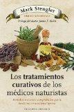 Tratamientos curativos de los medicos naturistas, Los (Coleccion Salud y Vida Natural) (Span...