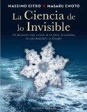 La ciencia de lo invisible (Spanish Edition) (Coleccion Espiritualidad, Metafisica y Vida In...
