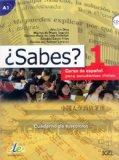 Sabes 1 Exercises Book (Spanish Edition)