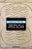 Historia de la critica de arte/ The history of Art Critism (Spanish Edition)