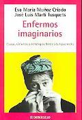 Enfermos Imaginarios / Imaginary Sick People (Autoayuda / Self-Help) (Spanish Edition)