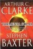 Tormenta solar / Sunstorm (Una Odisea En El Tiempo / a Time Odyssey) (Spanish Edition)