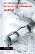 Vida De Juan Facundo Quiroga (Civilizacion Y Barbarie)