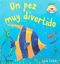 Un pez muy divertido