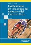 Fundamentos De Psicologia Del Deporte Y Del Ejercicio Fisico / Fundamentals of Sport Psychol...