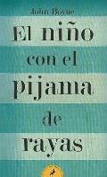 El nino con el pijama de rayas/ The Boy in the Striped Pajamas (Letras De Bolsillo/ Pocket L...