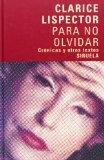 Para No Olvidar/ Not to Forget: Cronicas Y Otros Textos (Libros Del Tiempo) (Spanish Edition)