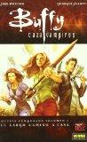 Buffy cazavampiros 1 el largo camino a casa/ Buffy Vampire Slayer 1 The Long Journey Home (S...