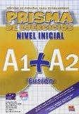 Metodo de Espanol para extranjeros, prisma de ejercicios/ Method for Spanish Foreign, Prism ...