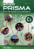 Nuevo Prisma C1: Student Book (Spanish Edition)