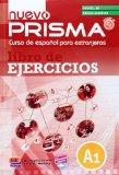 Nuevo Prisma A1 Libro del Alumno Edicion Ampliada (Enlarged Exercises Book) (Spanish Edition)