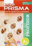 Nuevo Prisma A1 Libro del Profesor Edicion Ampliado+ CD (Enlarged editionTutor Book) (Spanis...