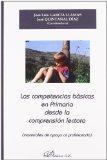 Las competencias basicas en primaria desde la comprension lectora / Basic Skills in Reading ...