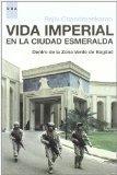 VIDA IMPERIAL EN LA CIUDAD ESMERALDA DEN