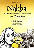 Nakba. 48 relatos de vida y resistencia en Palestina