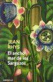 El ancho mar de los Sargazos / Wide Sargasso Sea (Spanish Edition)