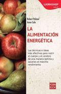 La alimentacin energtica (WORKSHOP - Salud) (Spanish Edition)