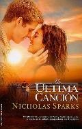 La ultima cancion (Spanish Edition)
