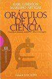 Oráculos de la ciencia / Oracles of Science: Científicos famosos contra Dios y la religión /...