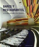 Bares y Restaurantes: lo Ultimo en Diseno de Interiores