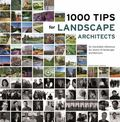 1000 Tips by 100 Landscape Architects