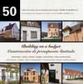 Building on a Budget : 50 Rustic Chic Houses with an Assessed Value Between 150,000 and 350,...