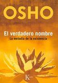 El verdadero nombre: La meloda de la existencia (Spanish Edition)