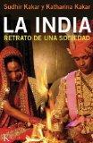 La India: Retrato de una sociedad (Spanish Edition)
