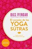 El corazón de los yoga sûtras: La guía esencial de la filosofía del yoga (Spanish Edition)
