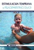 Estimulacion temprana y psicomotricidad (Spanish Edition)