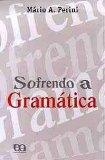 Sofrendo A Gramatica (Em Portugues do Brasil)