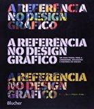 A Referência do Design Gráfico (Em Portuguese do Brasil)