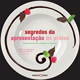 Segredos da Apresentacao de Pratos (Em Portugues do Brasil)