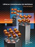 Ciencia e Engenharia de Materiais: Uma Introducao