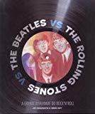 The Beatles Vs. The Rolling Stones: A Grande Rival (Em Portugues do Brasil)