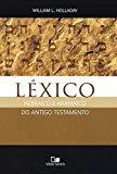 Léxico Hebraico e Aramaico do Antigo Testamento (Em Portuguese do Brasil)