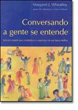 Conversando A Gente Se Entende (Em Portuguese do Brasil)