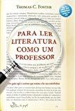 Para Ler Literatura Como Um Professor (Em Portuguese do Brasil)
