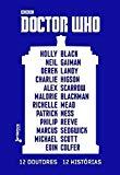 Doctor Who: 12 Doutores, 12 Historias (Em Portugues do Brasil)