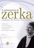 A Quintessência de Zerka (Em Portuguese do Brasil)