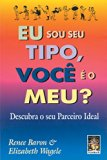Eu Sou Seu Tipo, Você É o Meu? (Em Portuguese do Brasil)