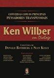 Ken Wilber em Diálogo