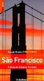 Rough Guide Directions São Francisco. O Guia da Viagem Perfeita (Em Portuguese do Brasil)