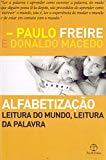 Alfabetização. Leitura do Mundo, Leitura da Palavra (Em Portuguese do Brasil)