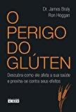 O Perigo do Gluten (Em Portugues do Brasil)