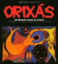 Orixas/Orishas OS Deuses Vivos Da Africa, the Living Gods of Africa in Brazil